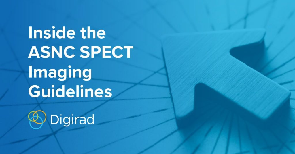 Inside the ASNC SPECT Imaging Guidelines