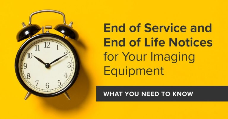 End of Service and End of Life Notices for Your Imaging Equipment