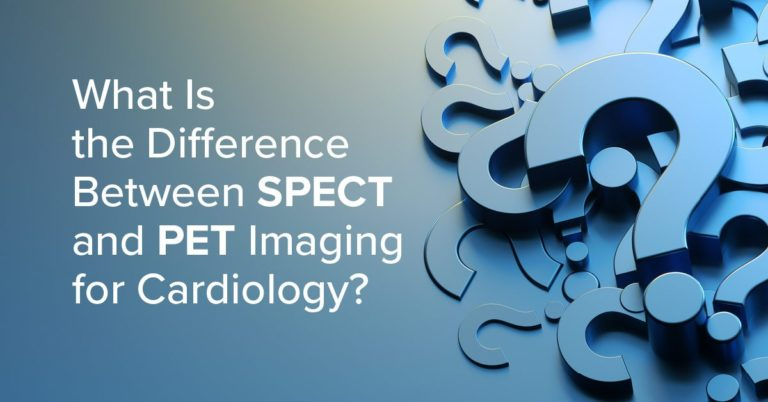 What Is the Difference Between SPECT and PET Imaging for Cardiology?